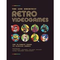 100 GREATEST RETRO VIDEOGAMES HC